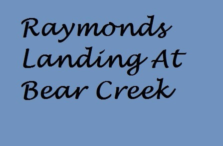Raymonds Landing At Bear Creek